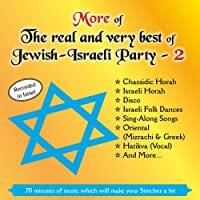 Vol. 2-More of the Real & Very Best of Jewish- Isr