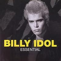 Essential / Billy Idol by Billy Idol (2011-11-08)
