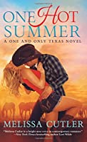 One Hot Summer (One and Only Texas)