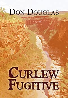 Curlew Fugitive by [Douglas, Don]