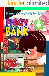 Piggy Bank: Before Bed Children's Book- Cute story - Easy reading Illustrations -Cute Educational Adventure . (English Edition)