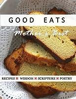 Good Eats: Mother's Best