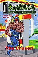 Compu-M.E.C.H. Mechanically Engineered and Computerized Hero Volume 20: The Chaser