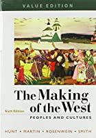 The Making of the West: Peoples and Cultures, Value Edition