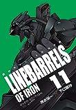 鉄のラインバレル 完全版 11(ヒーローズコミックス)