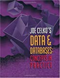 Joe Celko's Data and Databases: Concepts in Practice (The Morgan Kaufmann Series in Data Management Systems) (English Edition)