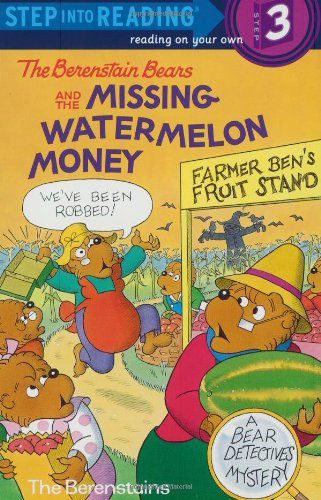 The Berenstain Bears and the Missing Watermelon Money (Step into Reading)の詳細を見る