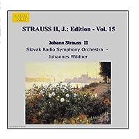 J.シュトラウスII世全集 管弦楽曲及び合唱曲 完全全集 第15集