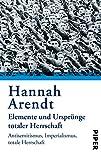 Elemente und Urspruenge totaler Herrschaft: Antisemitismus. Imperialismus. Totale Herrschaft 画像