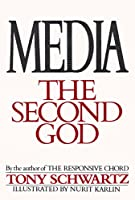 Media: The Second God