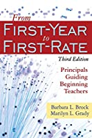 From First-Year to First-Rate: Principals Guiding Beginning Teachers (NULL)