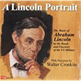 Lincoln Portrait: Music of Abraham Lincoln