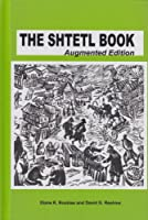 Shtetl Book: An Introduction To East European Jewish Life And Lore: Augmented 30th Anniversary Edition
