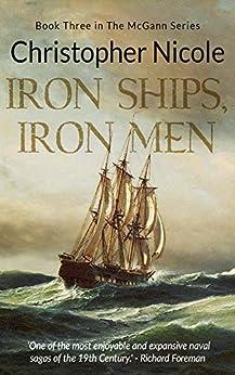 Iron Ships, Iron Men (McGann saga Book 3) by [Nicole, Christopher]