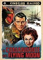 Il Comandante Del Flying Moon [Italian Edition]