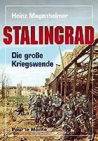 Stalingrad: Die grosse Kriegswende