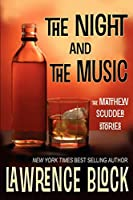 The Night and The Music: The Matthew Scudder Stories (Matthew Scudder Mysteries)