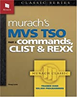 MVS Tso: Commands and Procedures