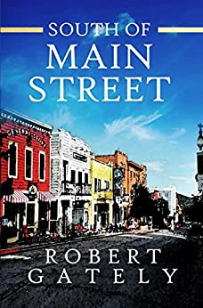 South of Main Street by [Gately, Robert]