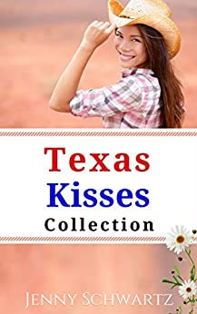 The Texas Kisses Collection by [Schwartz, Jenny]