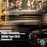 Pablo Valentino Presents Japan Tour 2013