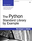 Python Standard Library by Example, The (Developer's Library)