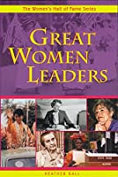 Great Women Leaders (Women's Hall of Fame Series)