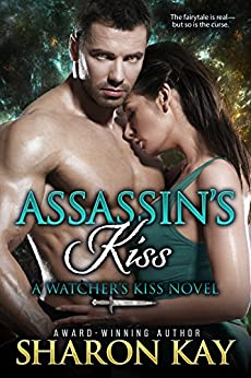 Assassin's Kiss (Watcher's Kiss Book 2) by [Kay, Sharon]