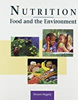 Nutrition, Food & the Environment