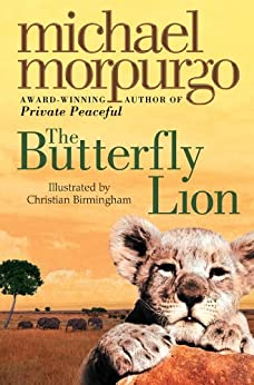 The Butterfly Lion (First Modern Classics) by [Morpurgo, Michael]