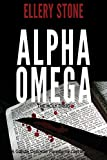OMEGA Alpha Omega: The Holy Drug (Gatsby Donovan Paradigms Lost Mysteries)