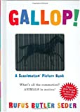 Gallop!: A Scanimation Picture Book (Scanimation Books)