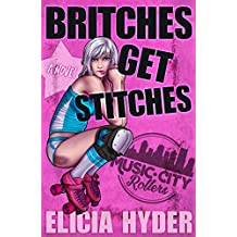 Britches Get Stitches (Music City Rollers Book 2)