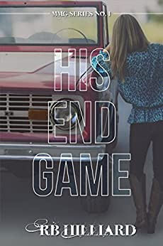 His End Game (MMG Series Book 1) by [Hilliard, R.B.]