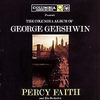 Columbia Album of George Gershwin