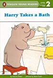 Harry Takes a Bath (Puffin Easy- to- Read, Level 1)