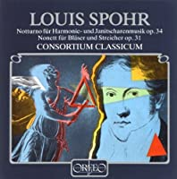 Notturno Op. 34 Nonett Op. 31 by LOUIS SPOHR (1994-04-20)