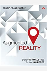 Augmented Reality: Principles and Practice (Usability) by Dieter Schmalstieg Tobias Hollerer(2016-06-13) -