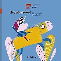 ¡Me aburrooo! / I'm Getting Bored! (Caballo)