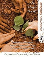 The Ongo Book: Everyday Nonviolence