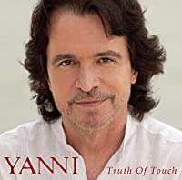 Truth of Touch by Yanni (2012-04-17)