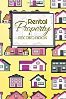Rental Property Record Book: Rental Property Landlord Income Maintenance Management Tracker Record Book