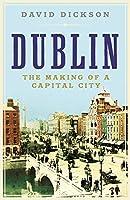 Dublin by Dr David Dickson(2015-08-06)