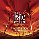 disillusion -2010- (「Fate/stay night」TV reproduction OPテーマ)/タイナカサチ