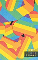 Pocket Sudoku Easy: 158 Easy Sudoku Puzzles | Pocket Sudoku Puzzle Books | Large Print Sudoku Puzzle Books For Adults | Sudoku For Seniors | Travel Size | LGBT Rainbow