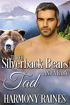 Tad (Three Silverback Bears and a Baby Book 2) by [Raines, Harmony]