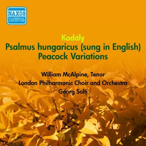 Kodaly, Z.: Psalmus Hungaricus / Peacock Variations (Lpo, Solti) (1954)