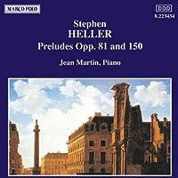 ヘラー:前奏曲集 Op. 81 Op. 150