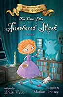 The Case of the Feathered Mask: The Mysteries of Maisie Hitchins, Book 4