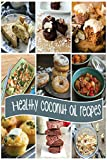 Coconut RECIPES: Quick and Easy Cooking with Coc